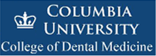 COLUMBIA UNIVERSITY College of Dental Medicine